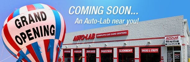 Coming Soon - Auto-Lab Complete Car Care Centers - comingsoon